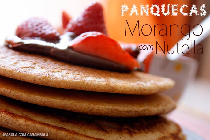 Panqueca Integral de Morango com Nutella