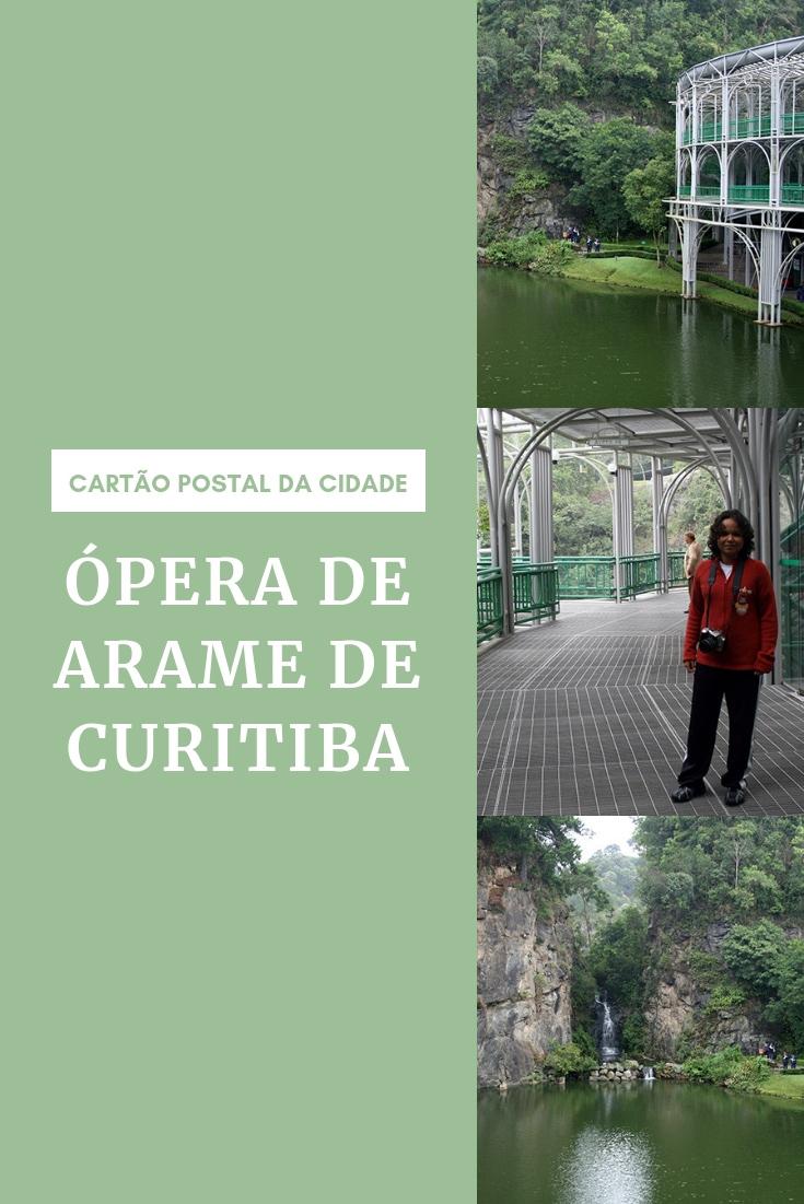 Ópera de Arame de Curitiba - Cartão postal da cidade