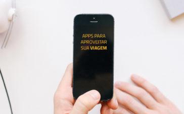 Apps para aproveitar sua viagem