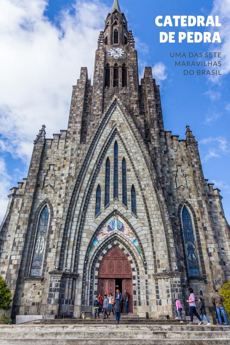 Catedral de Pedra em Canela - uma das 7 Maravilhas do Brasil