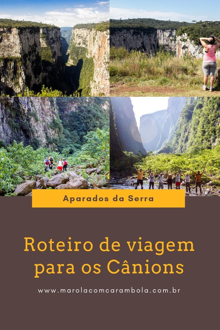 Roteiro de viagem para os Cânions do Sul do Brasil