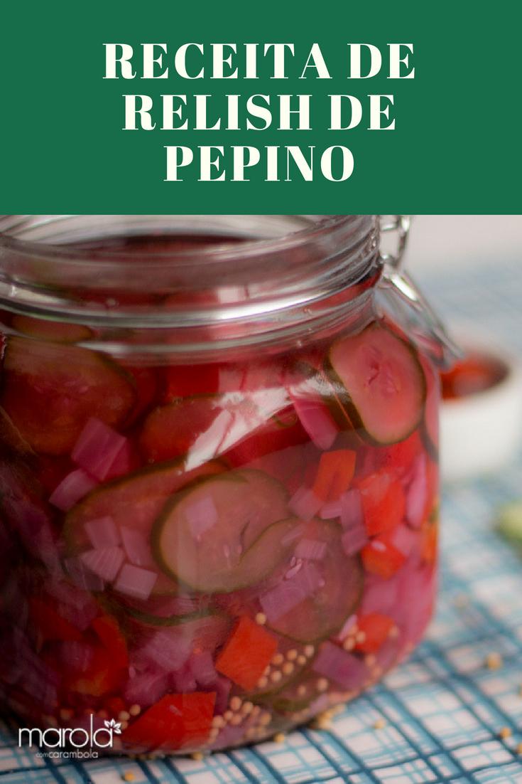 Receita de Relish de Pepino Caseiro
