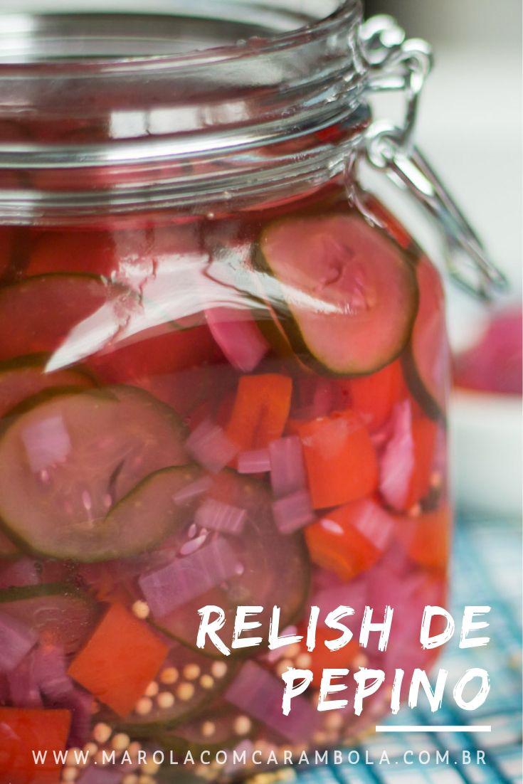 Receita de Relish de Pepino