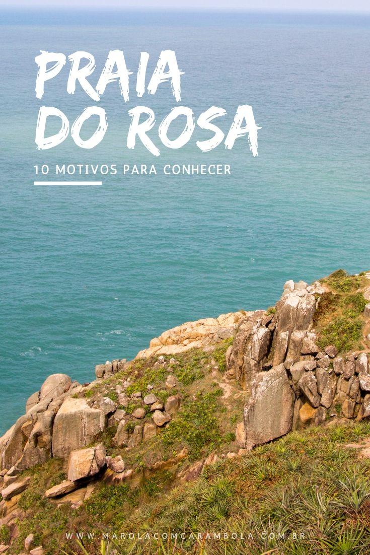 Praia do Rosa - Confira nossa lista de 10 motivos para você este charmoso destino. Tem trilhas, observação de baleias, gastronomia de ponta e muito mais.