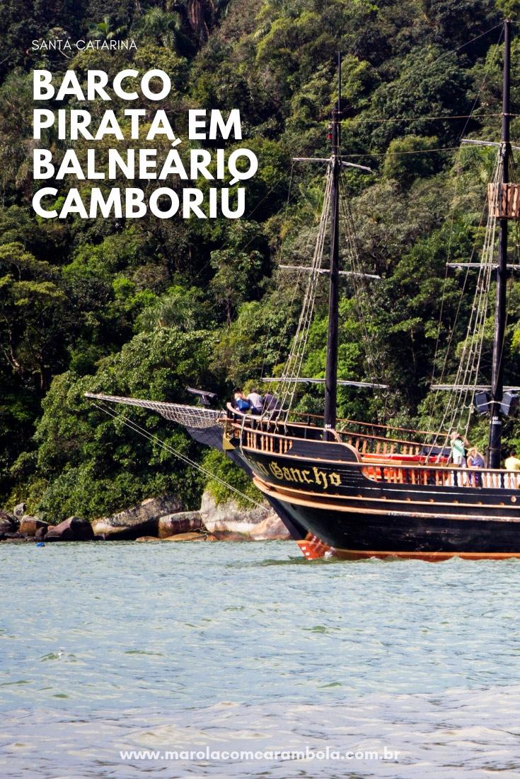 Barco Pirata em Balneário Camboriú - Um passeio para conhecer a orla, a Ilha das Cabras e a bonita Praia Laranjeiras. Com saídas no Molhe da Barra Sul.
