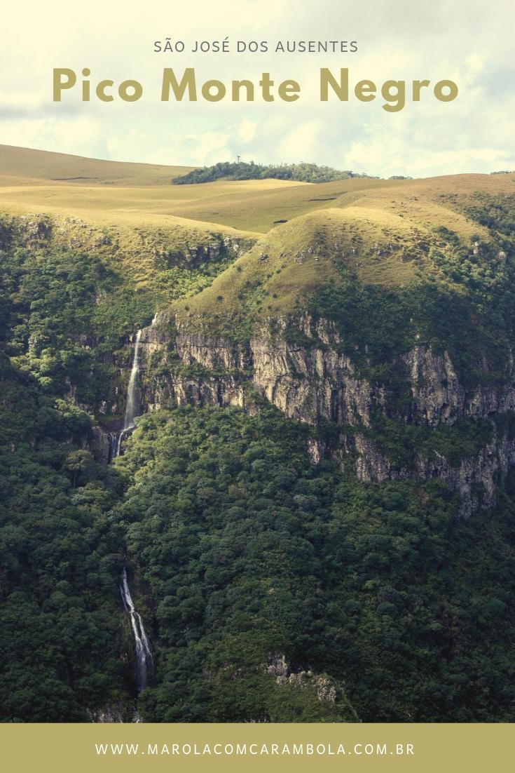 Cânion e Pico Monte Negro em São José dos Ausentes