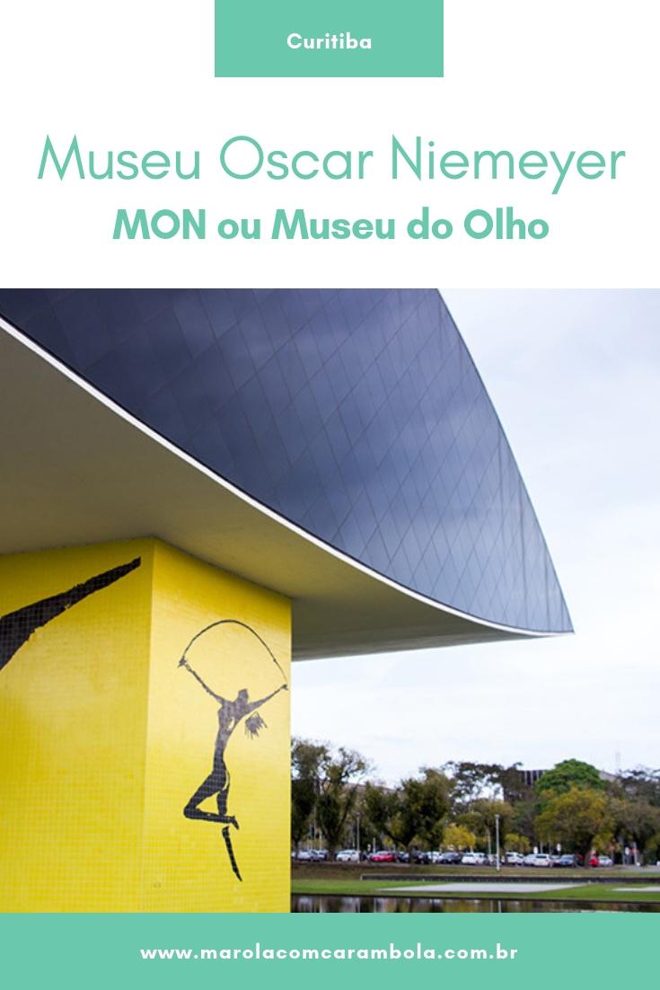 Museu Oscar Niemeyer em Curitiba - MON ou Museu do Olho
