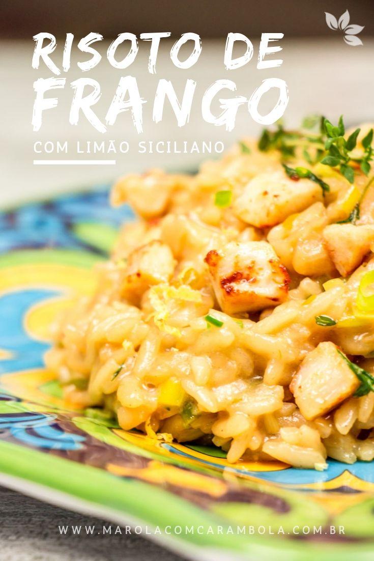 Receita de Risoto de Frango com Limão Siciliano