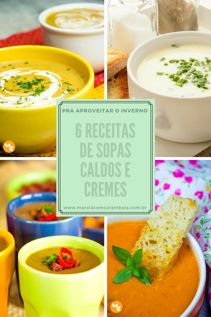 Receitas de Sopas, caldos e cremes