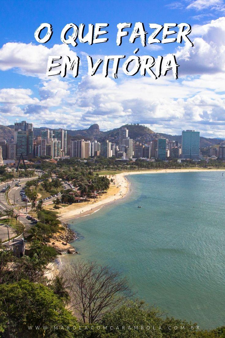 O que fazer em Vitória - Espírito Santo: Praias, montanhas, construções históricas e religiosas, parques, mirantes, muita moqueca e torta capixaba.