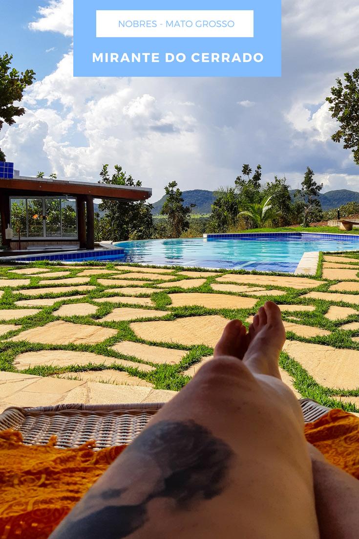 O Mirante do Cerrado é um dos melhores atrativos de Nobres para tomar aquele banho de piscina apreciando a vista da região.