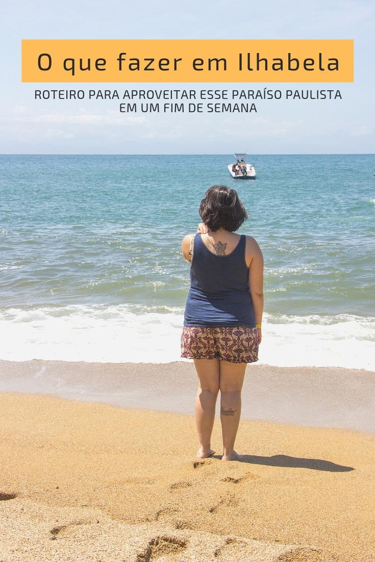 O que fazer em Ilhabela – roteiro para aproveitar esse paraíso paulista em um fim de semana