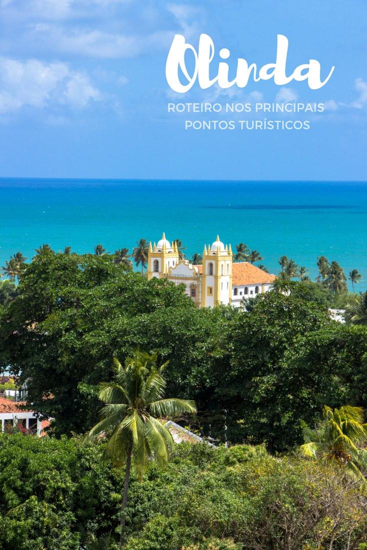 O que fazer em Olinda – Roteiro nos principais pontos turísticos