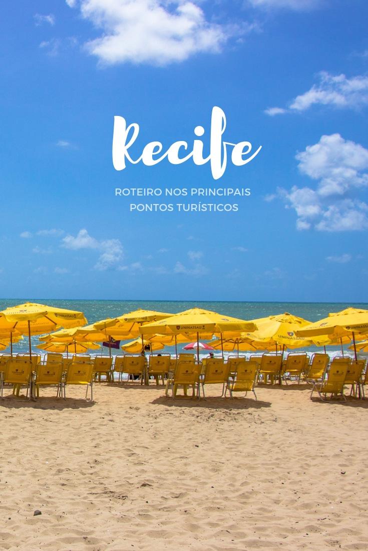 O que fazer em Recife – Roteiro nos principais pontos turísticos