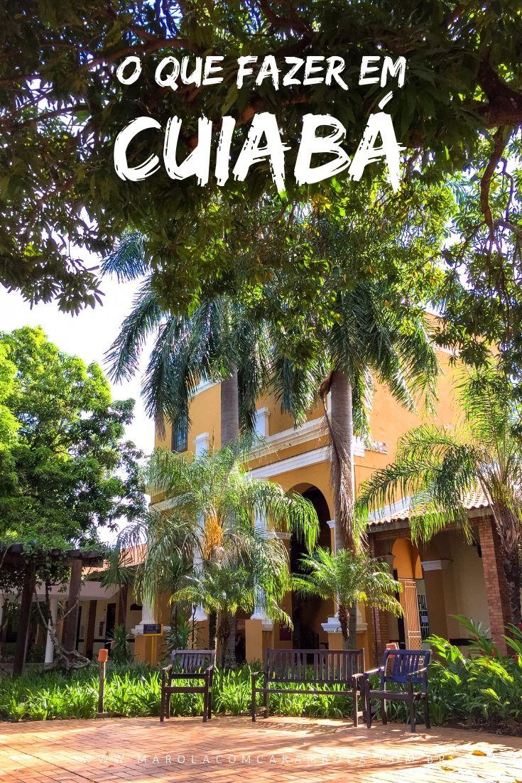 O que fazer em Cuiabá, a capital mato-grossense? Dicas para curtir a cidade, visita as igrejas, museus, monumentos, belezas naturais e gastronomia típica.