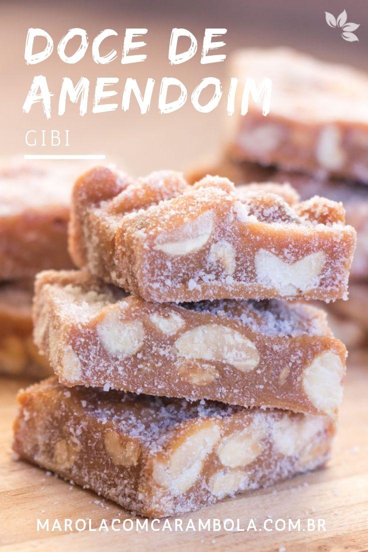 Receita de Doce de Amendoim - Gibi