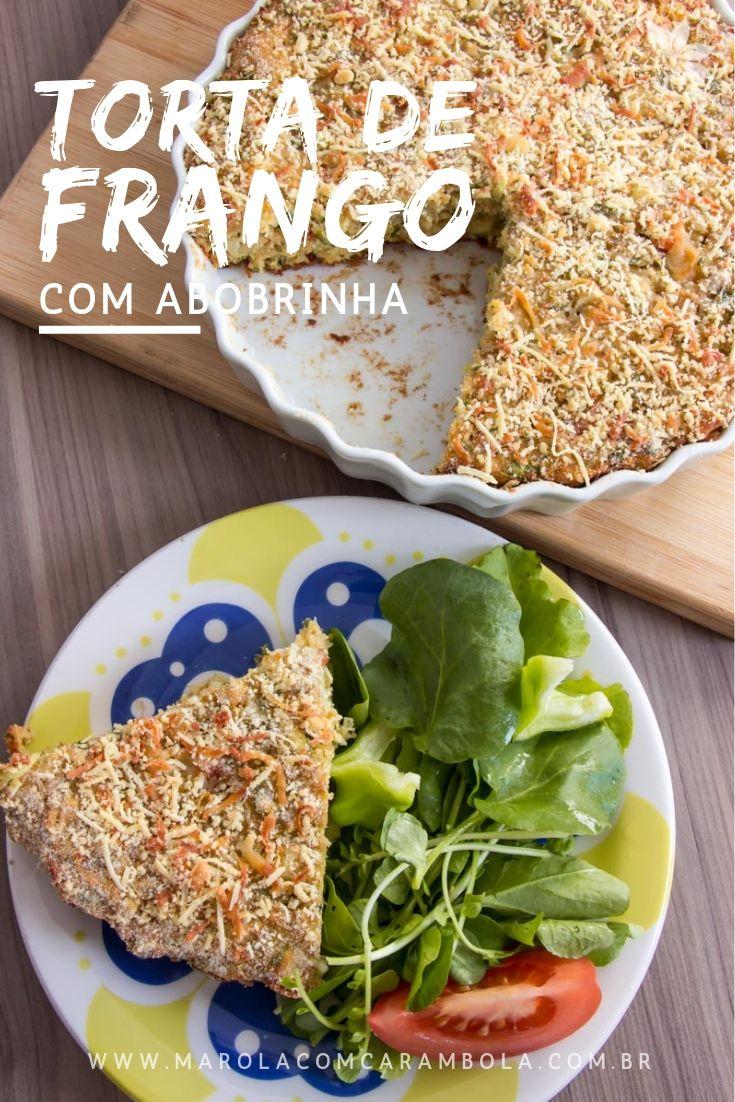 Receita de Torta de Frango com Abobrinha