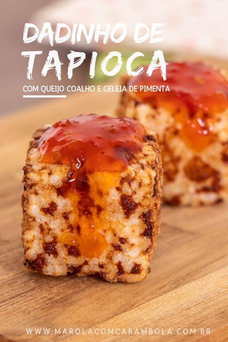 Receita de Dadinho de tapioca com queijo coalho e geleia de pimenta caseira do chef Rodrigo Oliveira, restaurante Mocotó