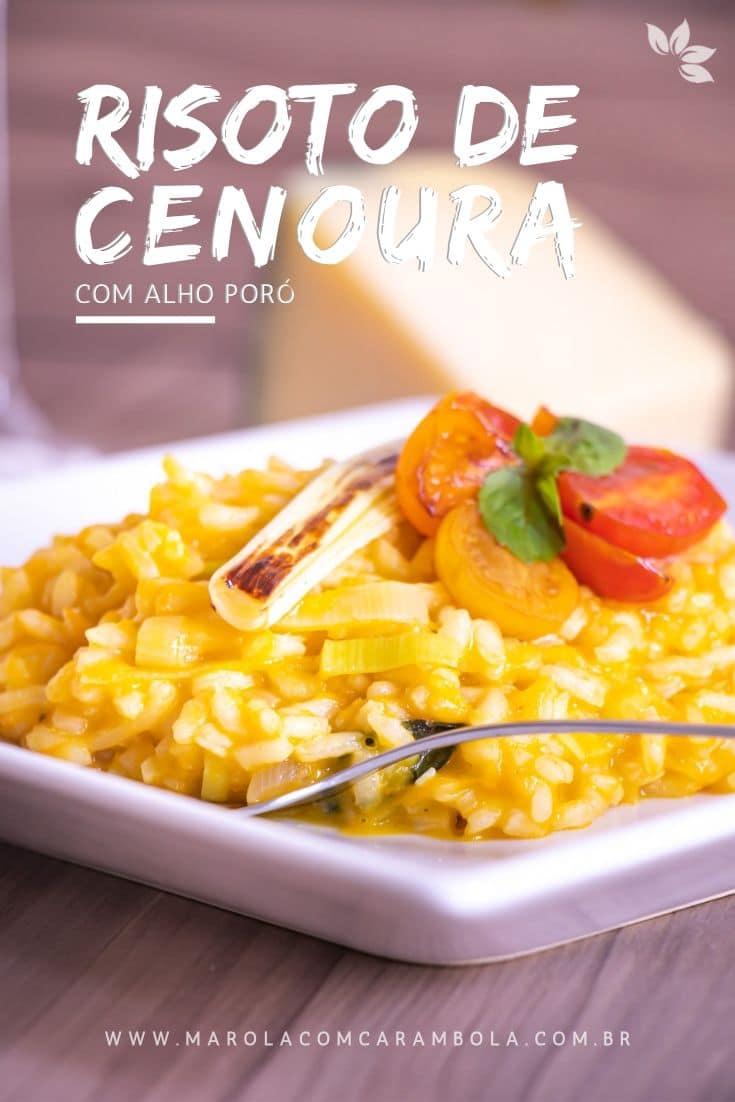 Receita de Risoto de Cenoura com Alho Poró