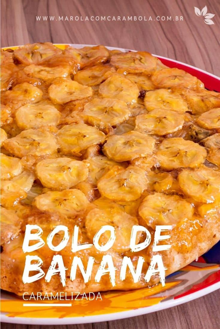 Receita de Bolo de Banana Caramelizada