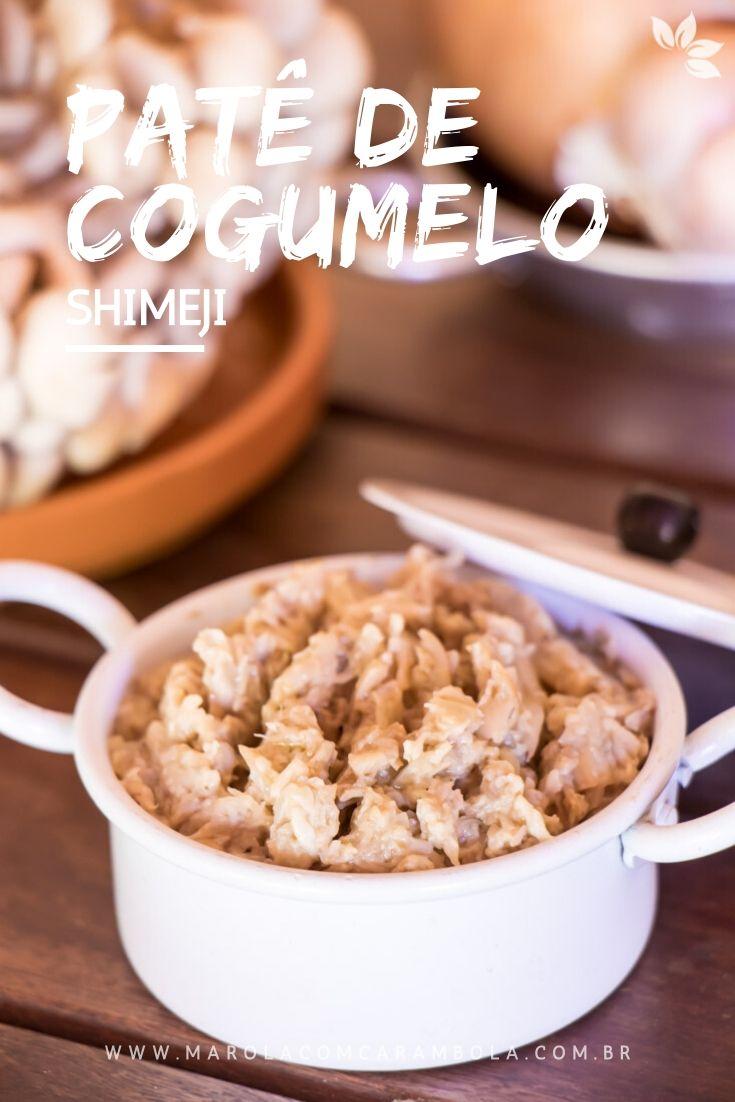 Receita de Patê de Cogumelo Shimeji