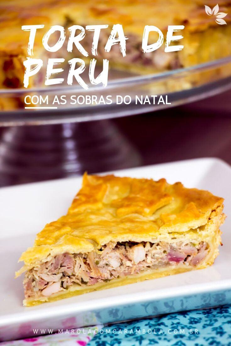 Receita de Torta de Peru com Sobras de Peru de Natal