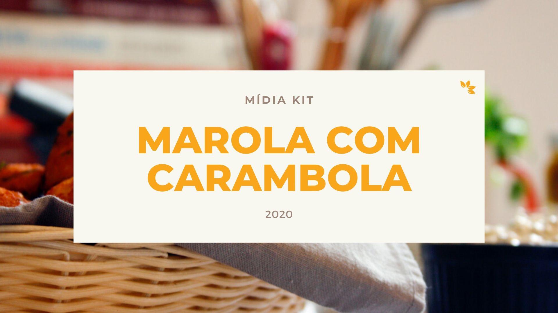 Mídia Kit Marola com Carambola - 2020
