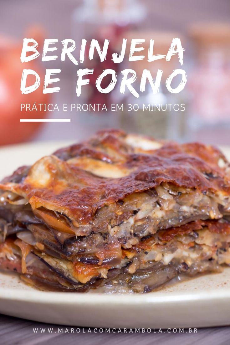 Receita de Berinjela de Forno. Receita prática, com poucos ingredientes que fica pronta em 30 minutos.