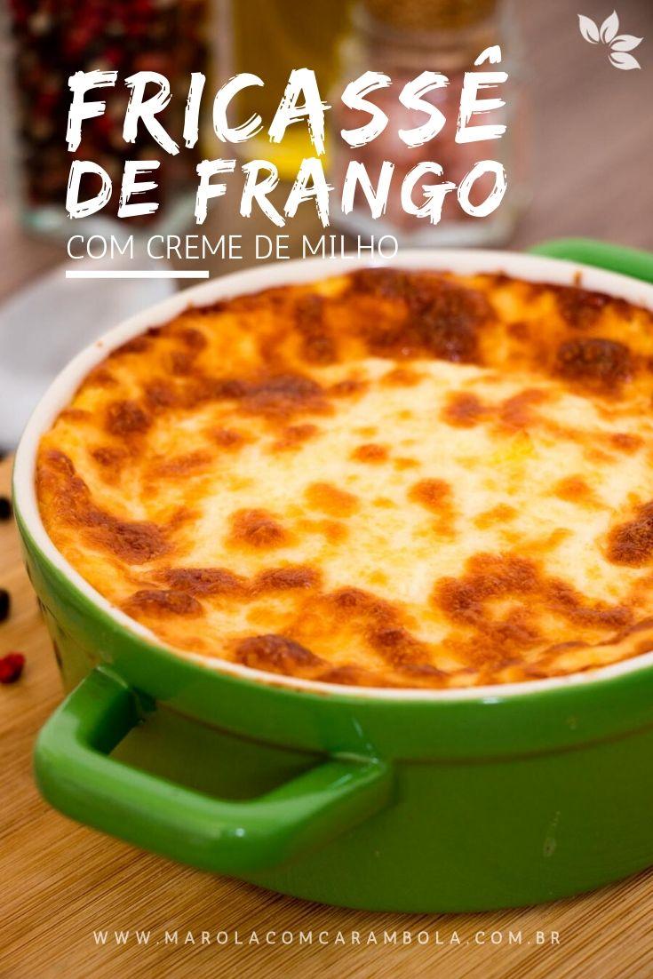 Receita de Fricassê de Frango com Creme de Milho