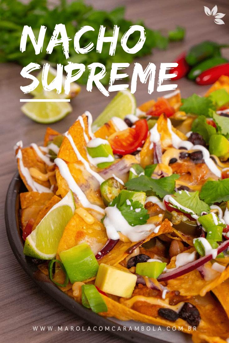 Como fazer Nacho Supreme e Taco Shell da Nacho&Cia