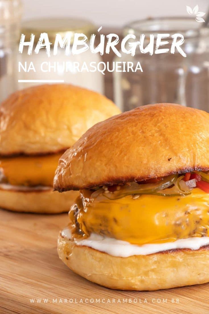 Como fazer hambúrguer na churrasqueira