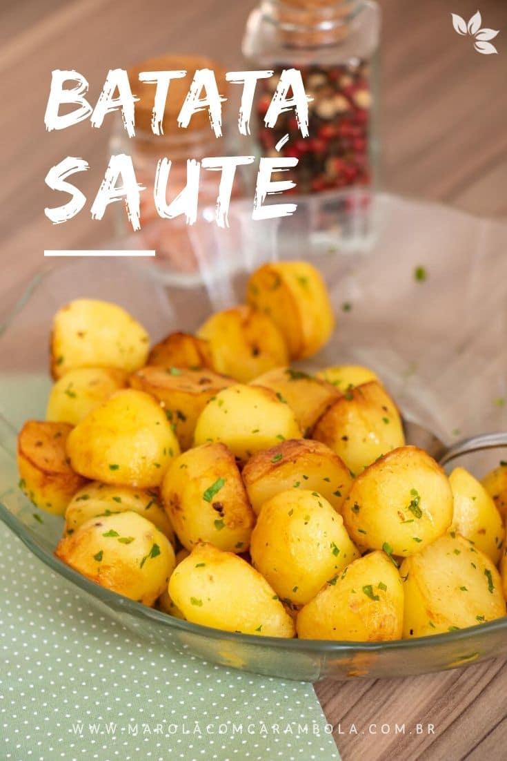 Receita de Batata Sauté - Batata salteada com manteiga