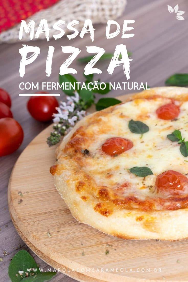 Receita de Massa de Pizza com Fermentação Natural