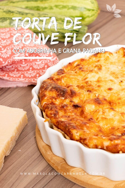 Receita de Torta de Couve Flor com Abobrinha